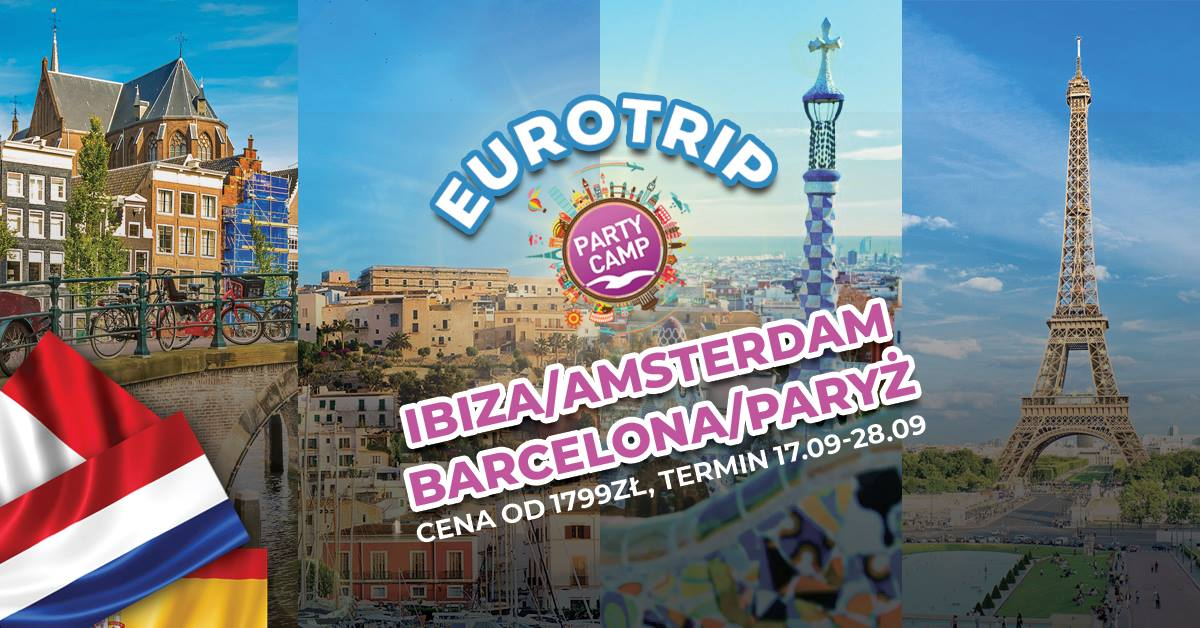Jedź na Ibizę z Eurotripem Party Camp!